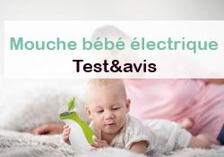 mouche bébé électrique avis